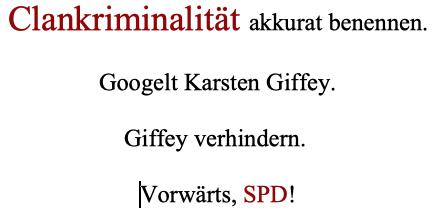 Clankriminalität akkurat benennen, googelt Karsten Giffey, Giffey verhindern, vorwärts, SPD Berlin
